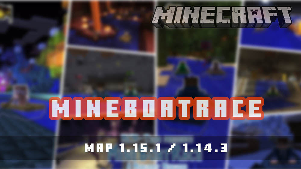 MineBoatRace [MAP]