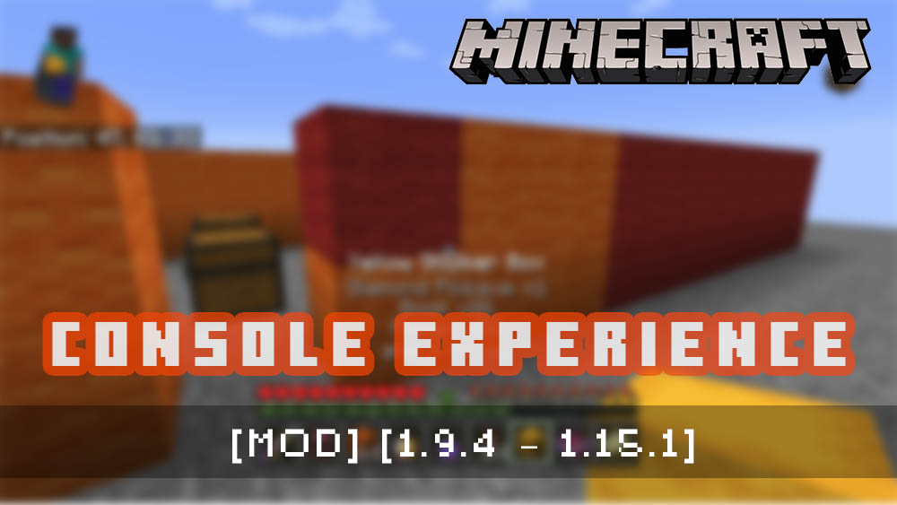 Console Experience [Mod]
