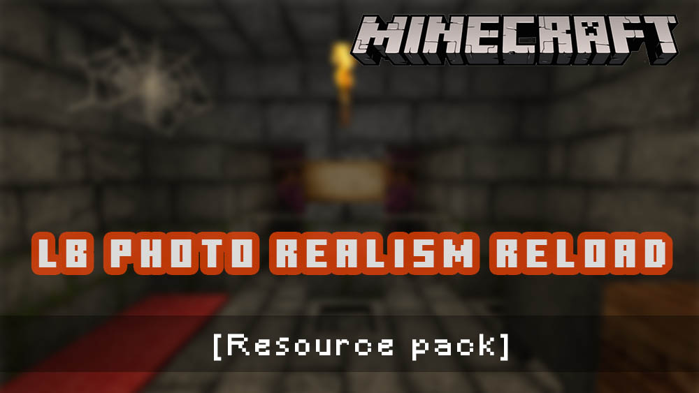 LB Photo Realism Reload [Resource pack]