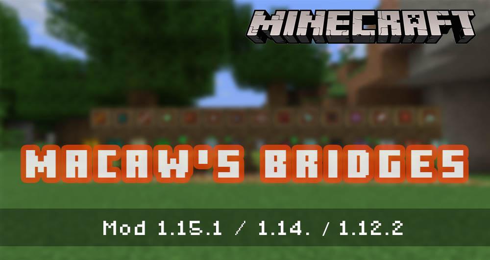 Macaw's Bridges [MOD]